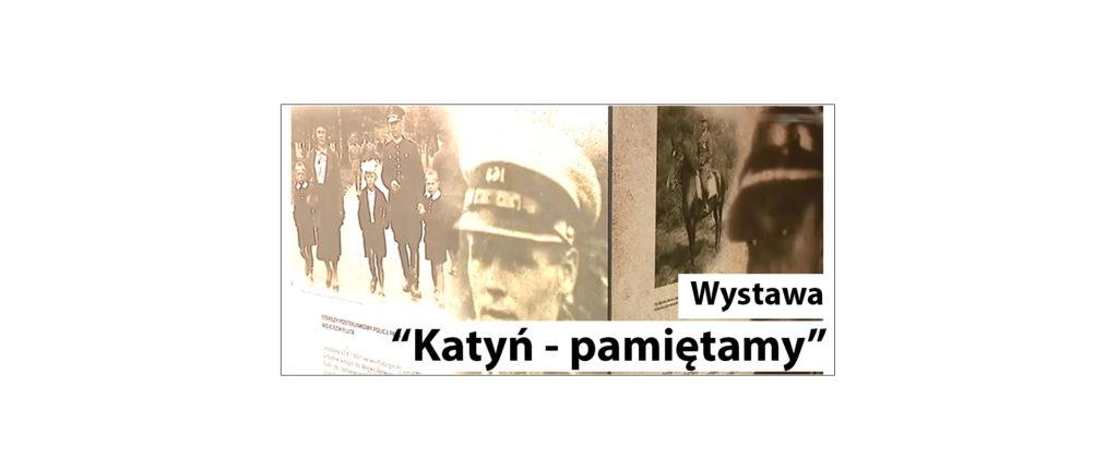 Katyń pamiętamy wystawa